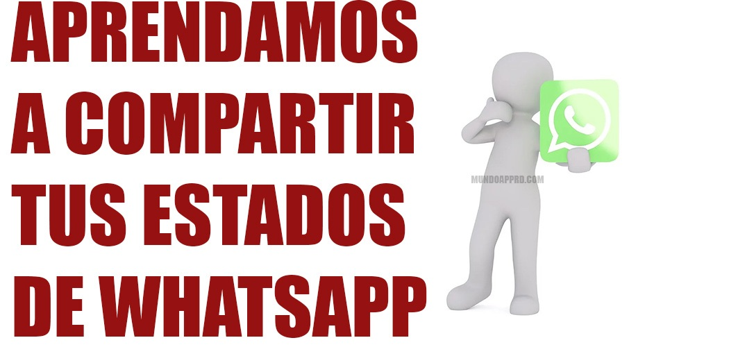 compartir estados en WhatsApp